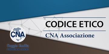 Consulta il codice etico CNA Associazione